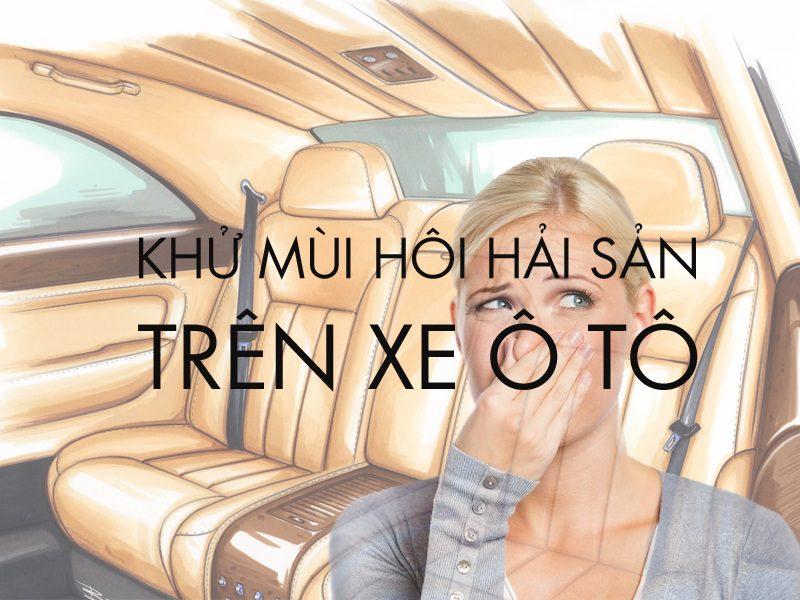 Kinh Nghiem Khu Mui Hoi Hai San Cho Anh Em Noi That